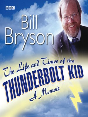 cover image of The Life and Times of the Thunderbolt Kid