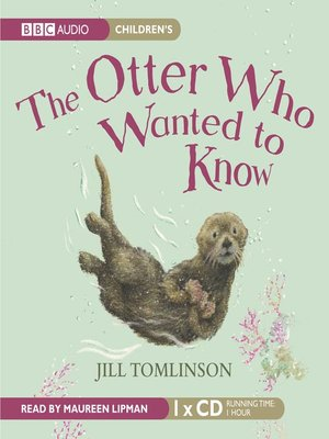 cover image of The Otter Who Wanted To Know