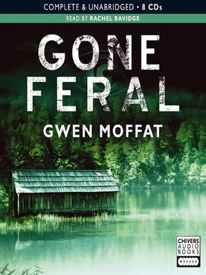 cover image of Gone Feral
