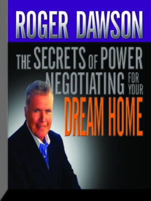 cover image of The Secrets Power Negotiating for Your Dream Home