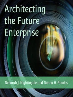 cover image of Architecting the Future Enterprise