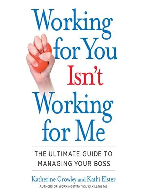cover image of Working for You Isn't Working for Me