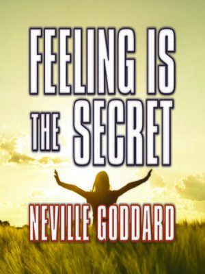 cover image of Feeling is the Secret