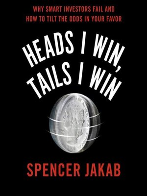 cover image of Heads I Win, Tails I Win