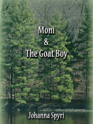 cover image of Moni And The Goat Boy