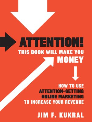 cover image of Attention! This Book Will Make You Money
