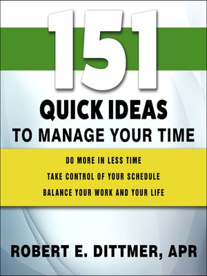 cover image of 151 Quick Ideas to Manage Your Time