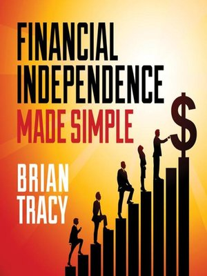 cover image of Financial Independence Made Simple