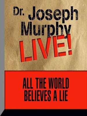 cover image of All the World Believes a Lie