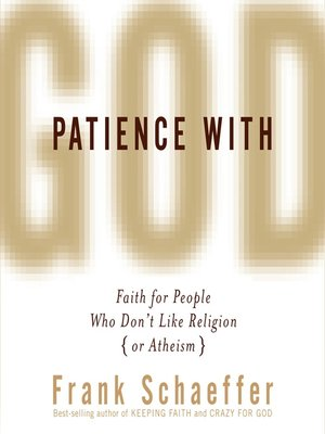 cover image of Patience with God