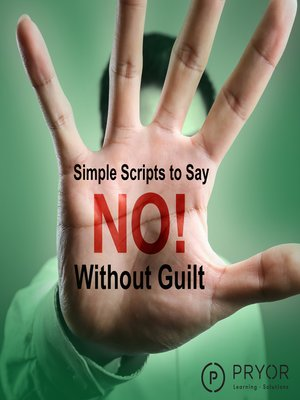 "cover image of Simple Scripts to Say ""No"" Without Guilt"