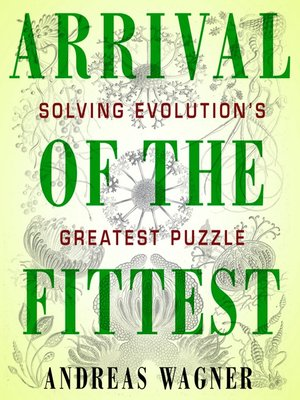 cover image of Arrival of the Fittest