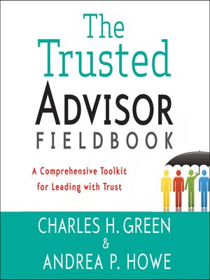 cover image of The Trusted Advisor Fieldbook