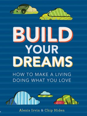 cover image of Build Your Dreams