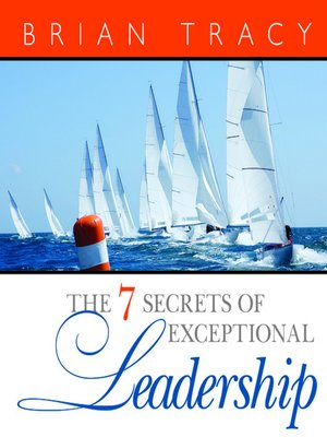 cover image of The 7 Secrets Exceptional Leadership