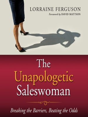 cover image of The Unapologetic Saleswoman