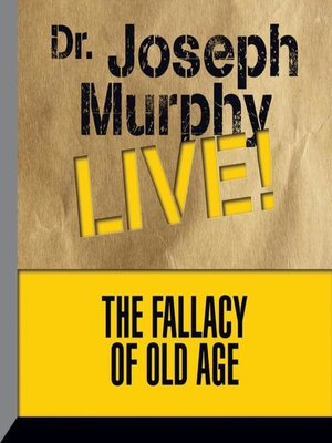 cover image of The Fallacy Old Age