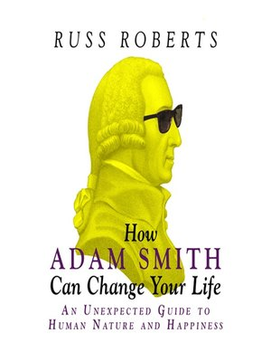 cover image of How Adam Smith Can Change Your Life