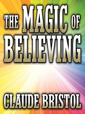 cover image of The Magic Believing