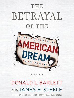 cover image of The Betrayal the American Dream