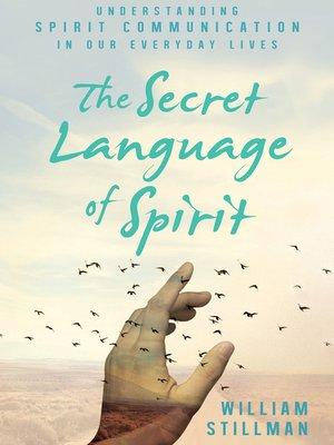 cover image of The Secret Language of Spirit