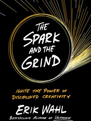 cover image of The Spark and the Grind