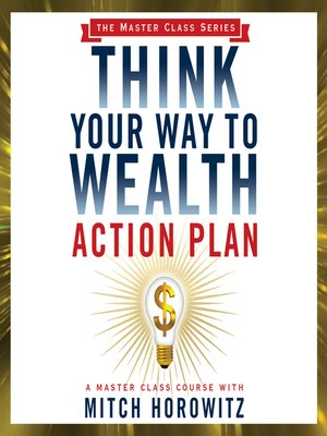 cover image of Think Your Way to Wealth Action Plan