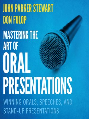 cover image of Mastering the Art of Oral Presentations