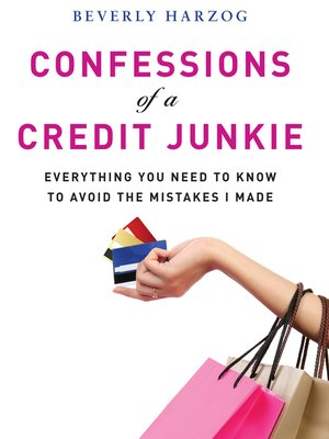 cover image of Confessions of a Credit Junkie