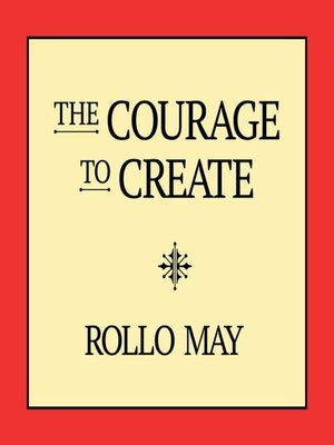 cover image of The Courage to Create