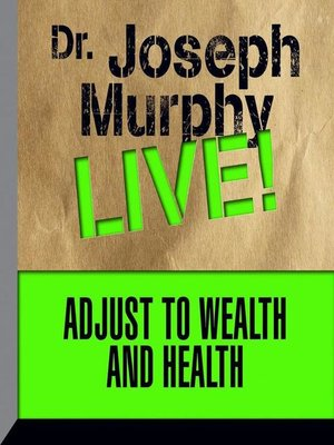 cover image of Adjust to Wealth and Health