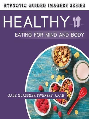 cover image of Healthy Eating for Mind and Body