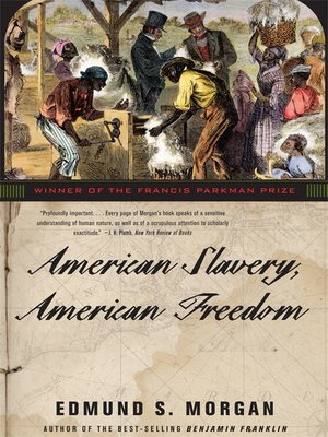 cover image of American Slavery, American Freedom