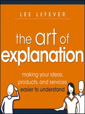 cover image of The Art of Explanation