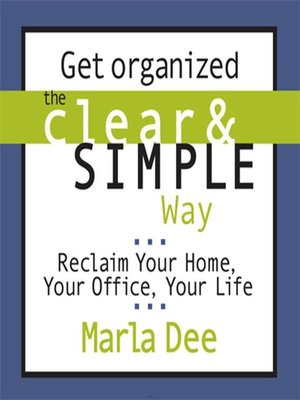 cover image of Get Organized the Clear and Simple Way