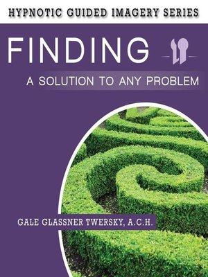 cover image of Finding a Solution to Any Problem