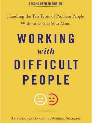 cover image of Working with Difficult People, Second Revised Edition