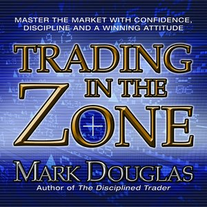 cover image of Trading In The Zone