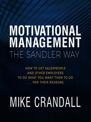 cover image of Motivational Management the Sandler Way