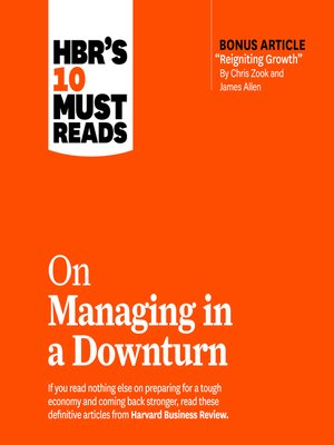 cover image of HBR's 10 Must Reads on Managing in a Downturn