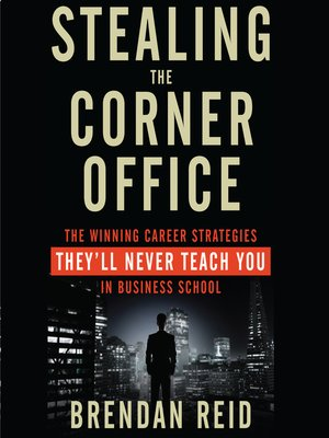 cover image of Stealing the Corner Office