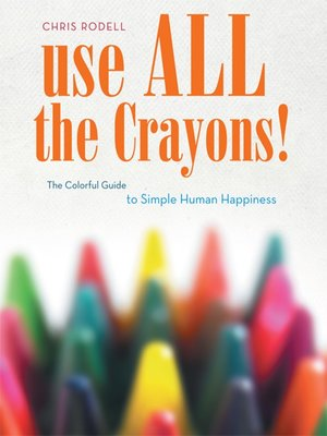cover image of Use All the Crayons!