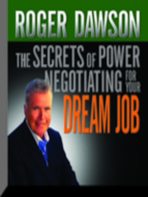 cover image of The Secrets Power Negotiating for Your Dream Job