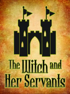 cover image of The Witch and Her Servants