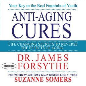 cover image of Anti-Aging Cures