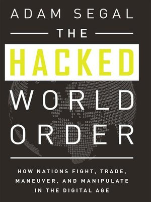 cover image of The Hacked World Order