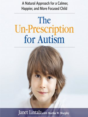 cover image of The Un-Prescription for Autism
