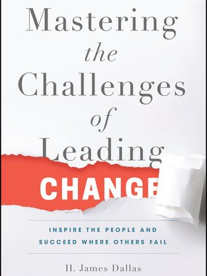 cover image of Mastering the Challenges of Leading Change