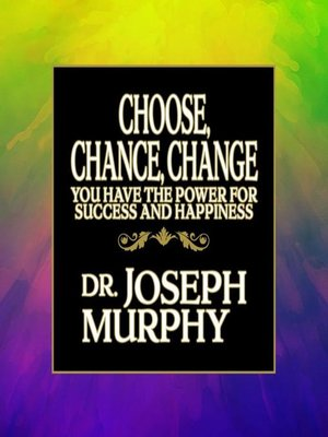 cover image of Choose, Chance, Change