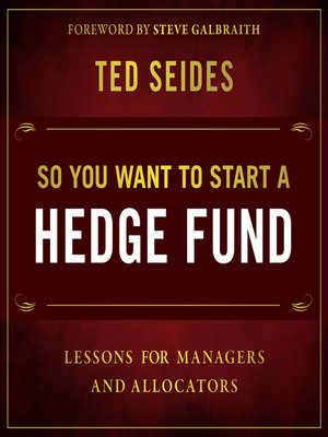 cover image of So You Want to Start a Hedge Fund